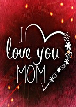 i love you mom whatsapp dp