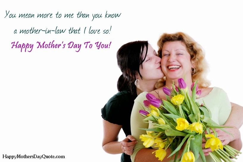Happy Mothers Day Quotes For Mother in Law from Daughter in Law