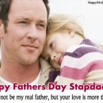 Lovely Step Dad Fathers Day Quotes from Daughter & Son