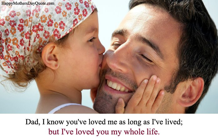 Fathers Day Sayings From Daughter to Her Father
