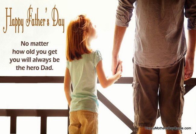 Hero Dad Father Day Quote from Daughter