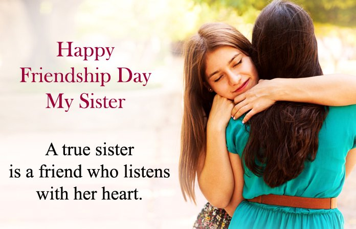 Happy Friendship Day Sister