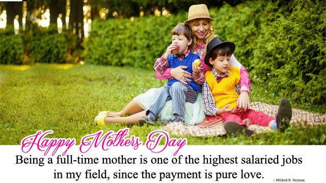 Being a full-time mother is one of the highest salaried jobs