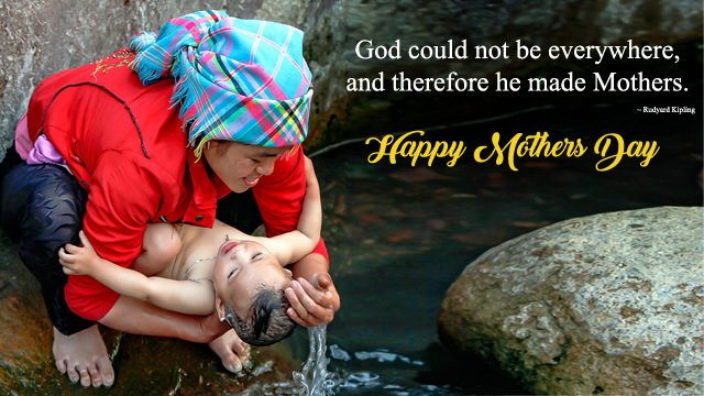 God could not be everywhere, and therefore he made Mothers