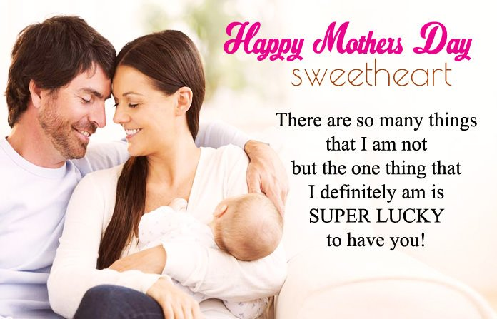 Happy Mothers Day My Wife