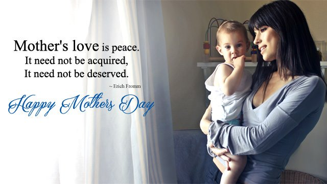 Mother's love is peace.It Need to be acquired, it need not be deserved