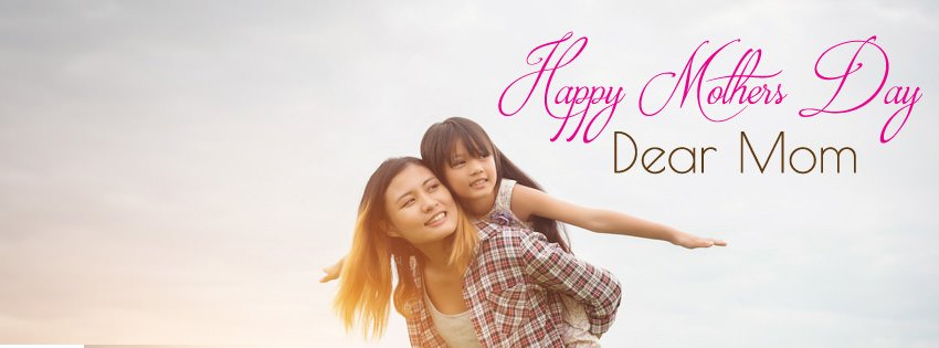 Happy Mothers Day Mom Cover Pic for FB
