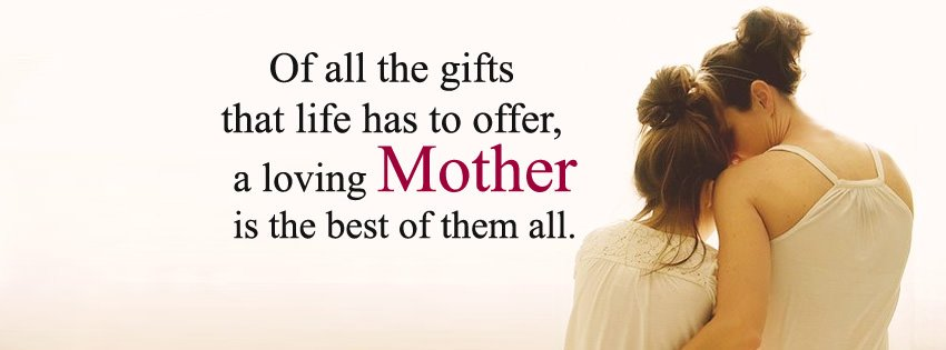 Mothers Day Quotes Facebook Cover Pic for TimeLine