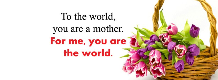 Mothers Day Status Pic for Facebook Cover Profile
