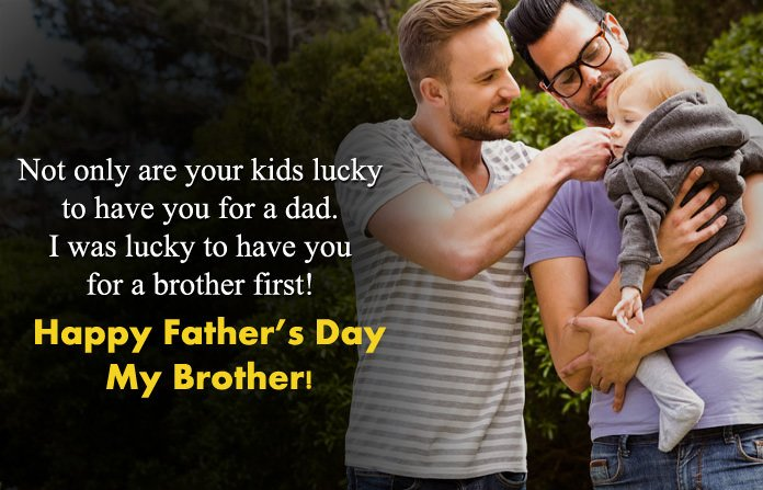 30 Happy Father\'s Day To My Brother | Wishes Quotes Sayings ...