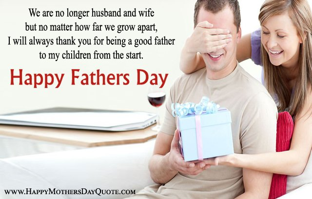 Happy Fathers Day From Ex Wife