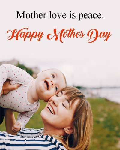 Mother Love Quotes for Mom's Day
