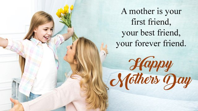First Friend Mother Quotes