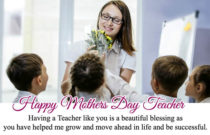 Happy Mothers Day Teacher