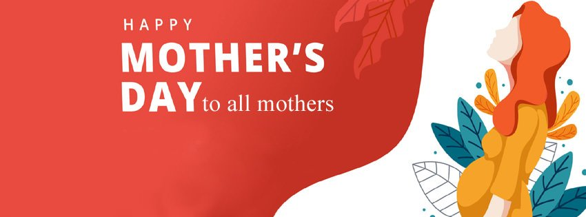 Happy Mothers Day to All Mothers Cover Pic