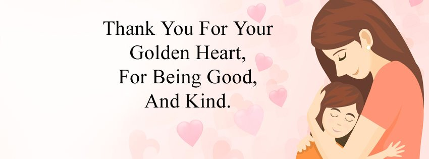 Thank You Mom Quotes for Facebook Cover