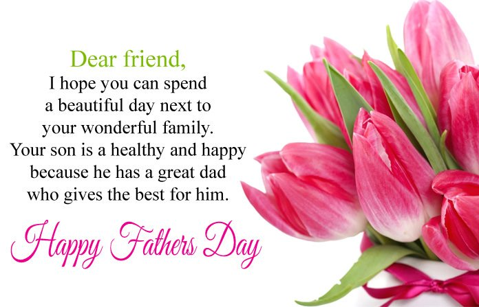 Happy Fathers Day to My Friend Quotes, Best Wishes & Messages