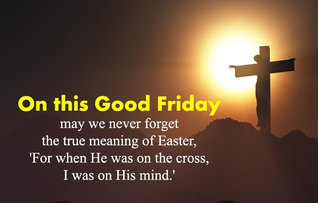 Inspirational Good Friday Quotes