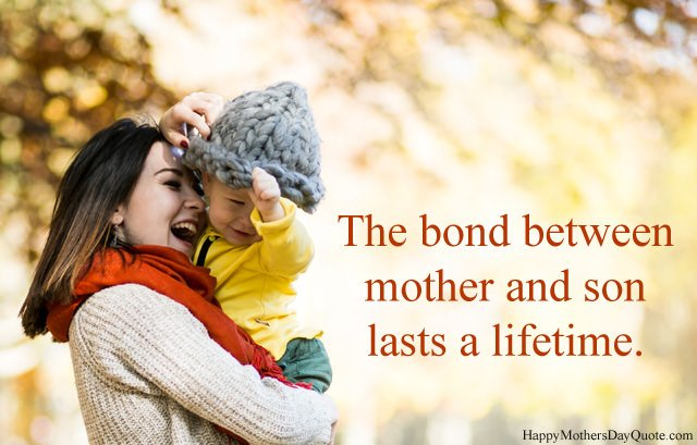 A Bond Between Mother and Son
