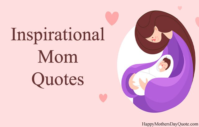 Inspirational Mom Quotes HD