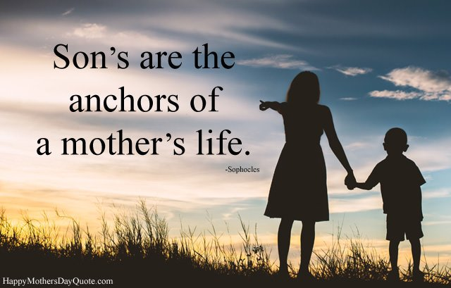 Life Quotes About Mother and Son