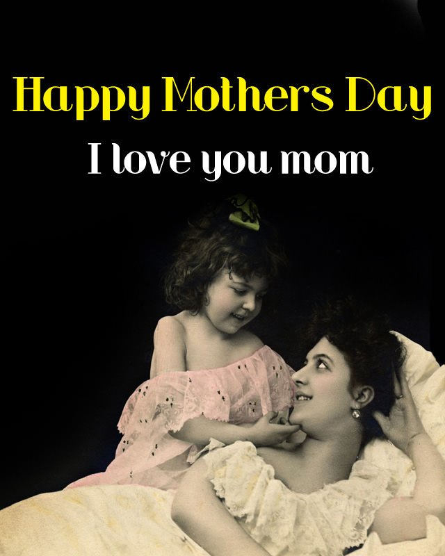 Lovely Images for Mothers Day