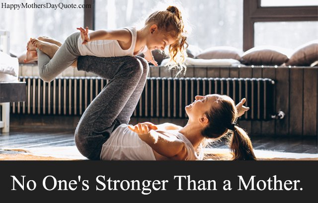 Stronger Mother Quotes