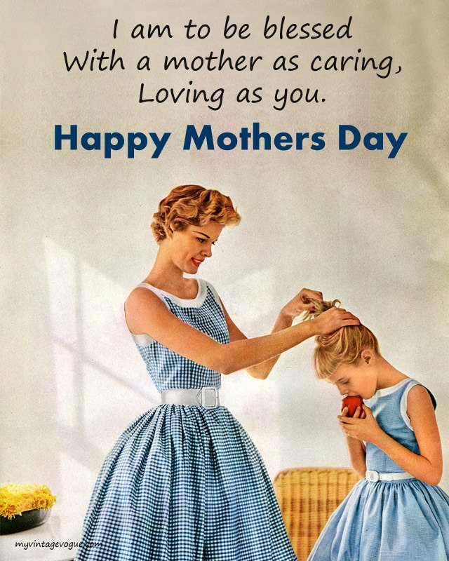 Vintage Images with Mother Love Quotes