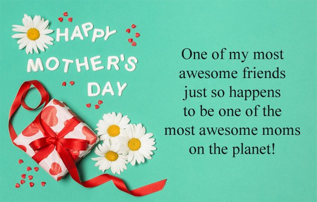 Happy Mothers Day Messages To Friends Best Special Wishes Quotes