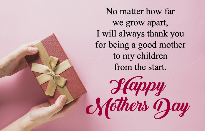 Happy Mothers Day From Ex-Partner
