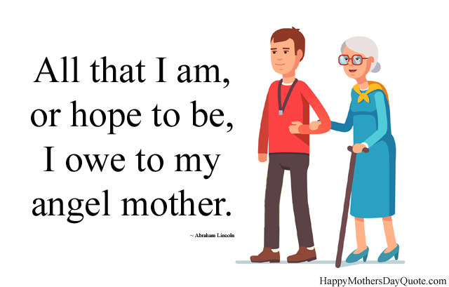 I Owe to My Angel Mother