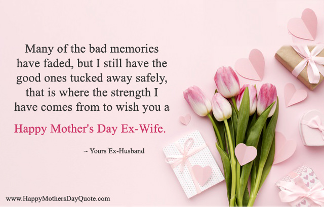 Mothers Day Messages for Ex-wife From Ex-Husband