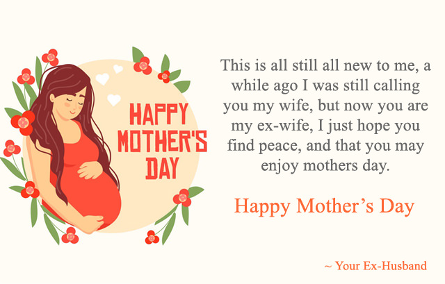 Mothers Day Wishes for Ex-Wife