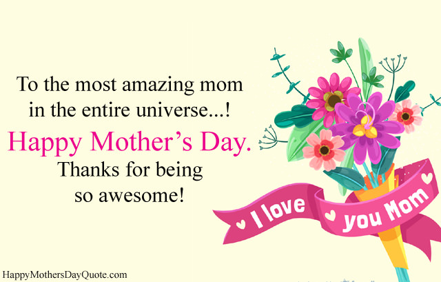 Most Amazing Mom in the entire universe