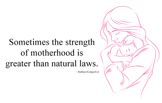 Strength of Motherhood Quotes